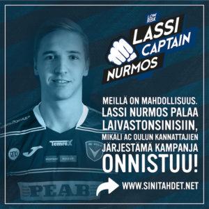 Miltä kuullostaisi Lassi Nurmoksen paluu AC Ouluun?